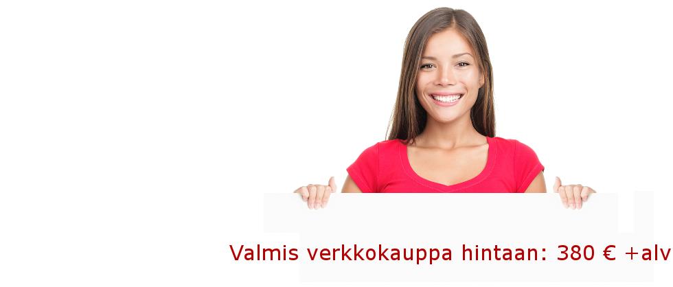 Huippuominaisuuksilla varustettu oma verkkokauppa hintaan 380 € +alv. Lue lisää...